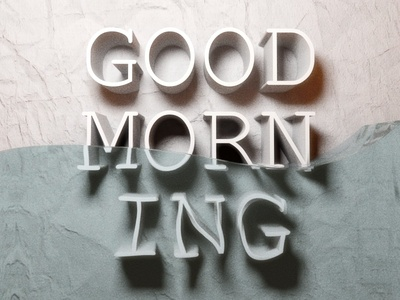 Good Morning render type 3d