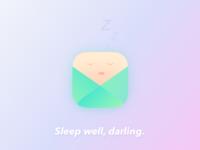 Sleep well, darling.