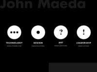 John Maeda's wizdom