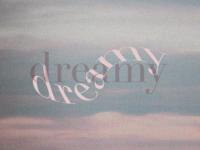 Dreamy –Typography