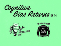 Cognitive Biases series