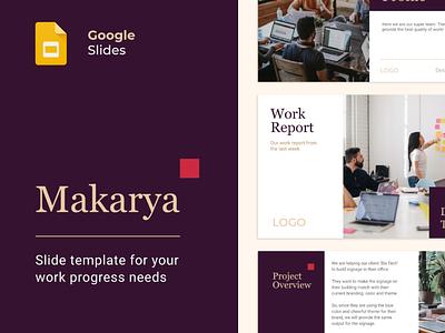 Makarya - Google Slide Template team progress slide template work progress slide template work presentation template google slide google slide template slide template