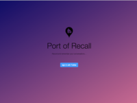 Port of Recall Prototype landing
