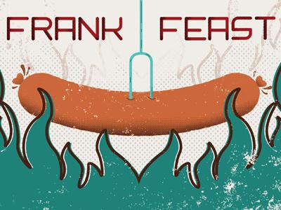 Frank Feast 2013 typography hotdog fire illustration style halftone graphic design invitation graduation invitation handmade type