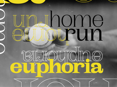 Homerun euphoria typography