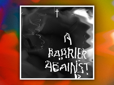 A Barrier Against