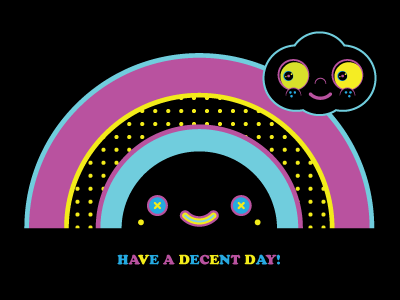Have A Decent Day