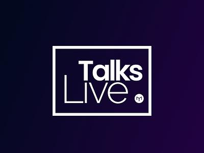 Talks Live | Event Identity event logo event branding logotypedesign logodesign logotype user interface vector branding colorpalette vector art ui graphic art art graphic design illustration blockchain