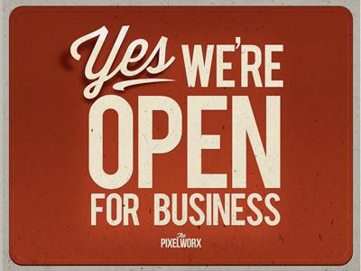 we're open guys,.!