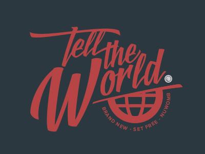 Tell The World logotype font