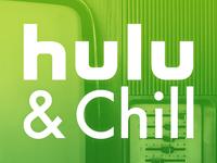 Hulu & Chill?