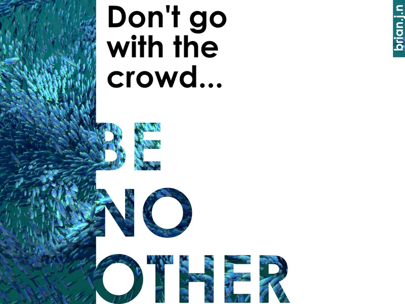 Don't Go With The Crowd... poster vector design affinity designer