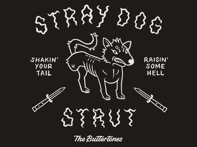 The Buttertones Stray Dog Strut