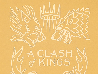 A Clash of Kings Book Cover flame fantasy gold foil medieval thrones queens kings kraken heart stag antler wolf book cover book crown lettering drawing wacom design illustration