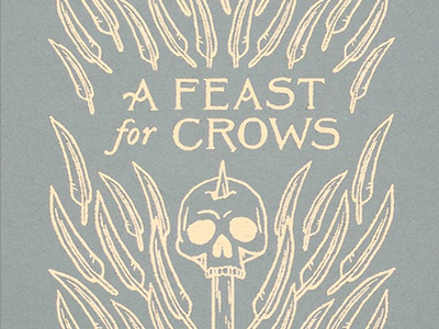 A Feast for Crows Book Cover gold foil medieval fantasy thrones grave skull raven crow book cover book lettering drawing wacom design illustration