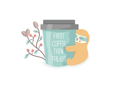 First coffee, then talkee coffee sloth mascot logo dutch freelancer pastel art logo designer utrecht freelancer lazy sloth sloth quotes funny quote cute logos handdrawn sloth art cute sloth cute art coffee sloth sloffee