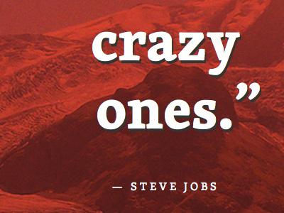 Here's to the crazy ones steve jobs skolar