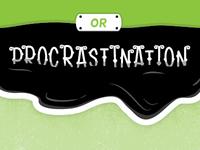 Productivity or Procrastination