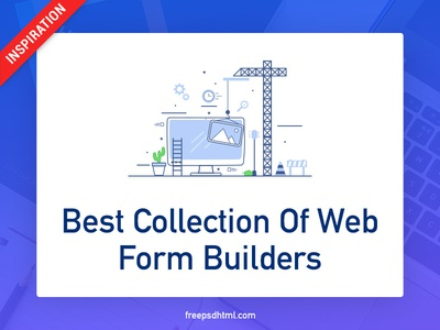50+ Best Collection Of Web Form Builders designer freebies inspiration creative ui collect ui web form builder collections design template