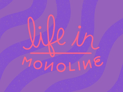 life in MONOLINE logo graphic design werock typography type monoline font sans serif purple coral digital writing cursive lettering procreate lettering procreate brush monoline life