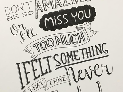 Don't be so Amazing hand lettering