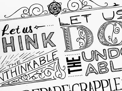 Let us think the unthinkable. lettering hand