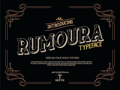Rumoura Typeface texture fonts display fonts vintage serif font