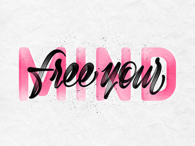 Free your mind procreate ipadlettering brushlettering typography typedesign type script letters lettering hand-draw