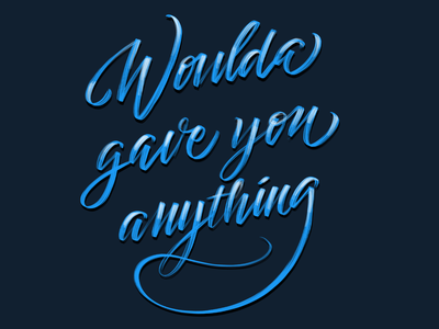 Woulda gave you anything procreate brush lettering brushpen lettering calligraphy