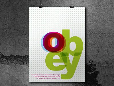 OBEY muslim designer visual dawah islamic art islam design design challenge typography art god allah obey