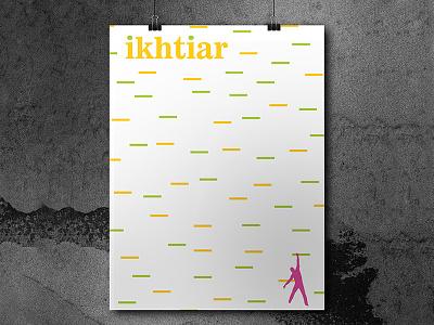 IKHTIAR (ENDEAVOR) muslim designer visual dawah islamic art islam design design challenge typography art god allah endeavor ikhtiar