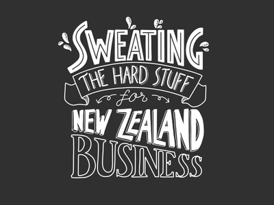 Sweating new zealand hand lettering typography business kiwi design