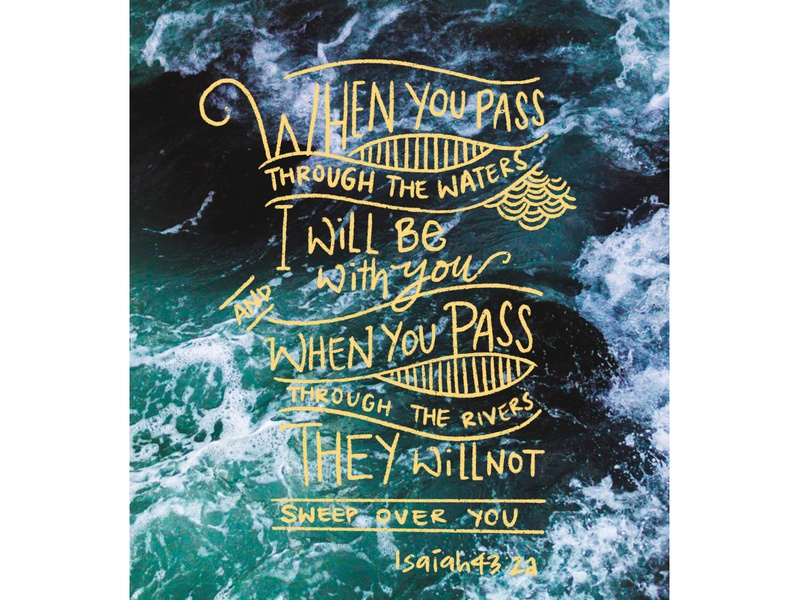 Isaiah 43:2a wallpaper isaiah lettering lettering art bible verse