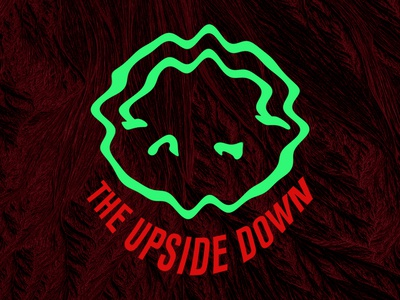 The Upside Down the upside down stranger things