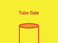 Tube Sale