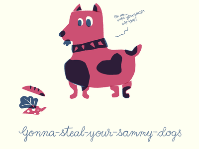 Gonna-Steal-Your-Sammy Dogs color crunchy abstract kids illustration kids book screen print flatdesign texture illustration