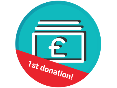 1st Donation gamification badge donations donation fundraising gbp 1st first donation