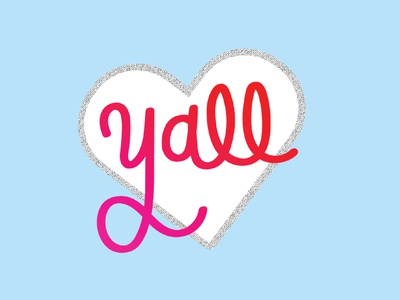 Love Yall texas valentines day valentines zine fun funbits gradient graphic illustration design heart typograhy love yall