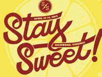 Stay Sweet Script
