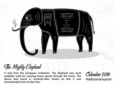 The Mighty Elephant texture photoshop monochrome monochromatic merch design merchandising merchandise harappa civilization calendar black graphic design artist poster design illustration wacom intuos illustrator cc vector adobe