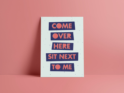 Sit Next to Me personal project foster the people misprint print postcard lyrics lettering