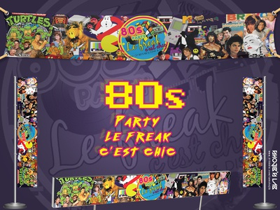 80's Part Le Freak Cést Chic | Banner