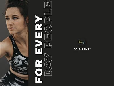 Gold's AMP Branding impactful powerful inclusivity inclusive design body positivity body positive bold dynamic health fitness app fitness brand fitness brand branding design