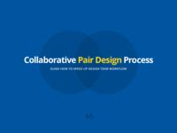 Collaborative Pair Design Process