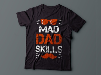 Mad Dad Skills T-shirt Design