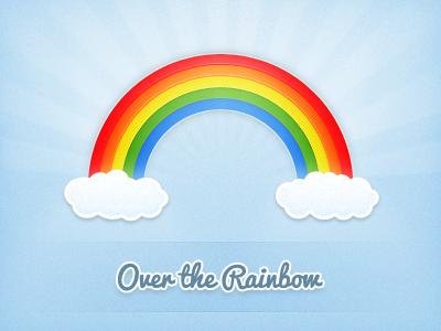 Over the Rainbow rainbow clouds blue sky