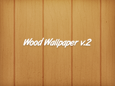 Wood Wallpaper v.2 wood wood is good wallpaper