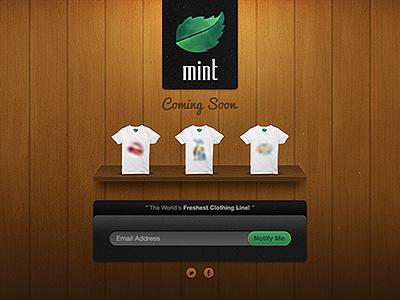 Mint - The World's Freshest Clothing Line! mint wood clothing fresh wooden shelf sign-up sign up social icons