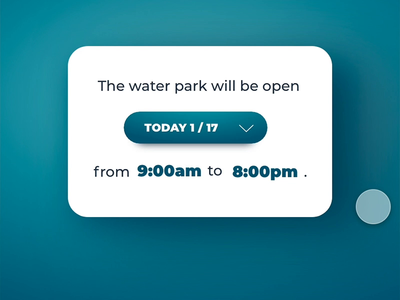 Great Wolf Lodge - Water Park Hours Dropdown Component concept design ui digital ui branding digital interaction interactiondesign design ux design uidesign ux