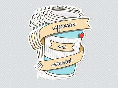 caffeinated and motivated flat clean design affinity designer affinitydesigner design vector cartoon sticker design coffee cup heart love girlfriend sticker coffee